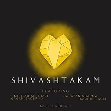 Shivashtakam (feat. Mehtab Ali Niazi, Gagan Baderiya, Narayan Sharma & Sachin Bagli)