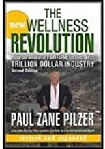 The New Wellness Revolution by Pilzer, Paul Zane. (Wiley,2007) [Hardcover] 2ND EDITION
