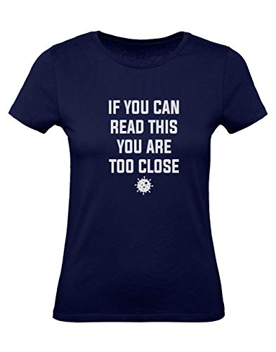 Green Turtle Camiseta para Mujer - Camiseta Coronavirus - If You Can Read This You Are Too Close X-Large Azul Oscuro