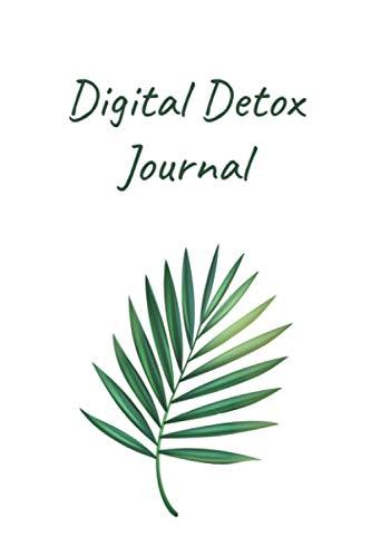 Digital Detox Journal: Screen Time Self Refraining Logbook |...