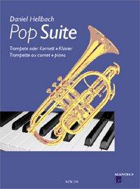POP SUITE - arrangiert für Trompete - Klavier [Noten / Sheetmusic] Komponist: HELLBACH DANIEL