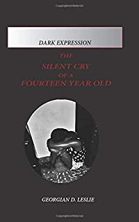 The Silent Cry of A Fourteen-Year-Old (Dark Expression)