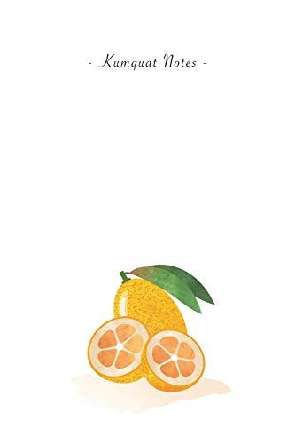 Kumquat Notes: 6
