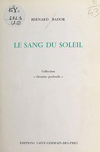 Le Sang du soleil (French Edition)