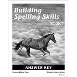Building Spelling Skills 7 Answer Key 2ED