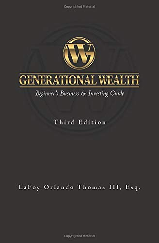 Real Estate Investing Books! - Generational Wealth: Beginner's Business & Investing Guide
