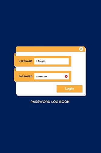 Password Logbook: Password Log for Daily activities - Noted down and Remembered your passwords on Blank Lined Log Journal. An organizer for your Personal & Business data.