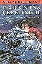 Neal Shusterman's Darkness Creeping II: More Tales to Trouble Your Sleep