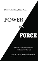 Power vs Foce - David R. Hawkins