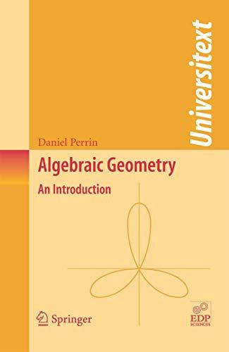 Algebraic Geometry: An Introduction (Universitext) (English Edition)