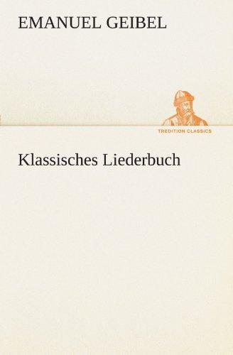 Klassisches Liederbuch (TREDITION CLASSICS)
