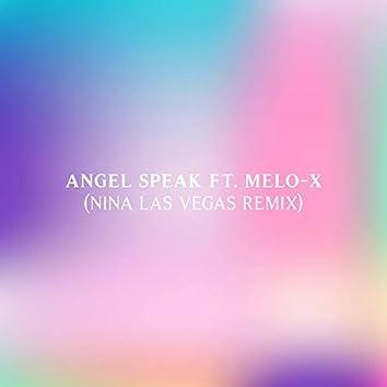 Angel Speak (Nina Las Vegas Remix)