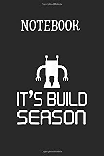 Notebook: Robotics Cant Its Robot Build Season Science  Notebook For Teacher Student Kids Boy Girls Size 6 inches x 9 inches 120 Pages Design by USA