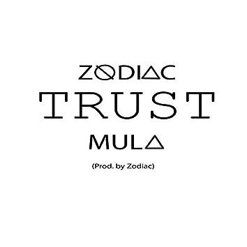 Trust (feat. Mula)