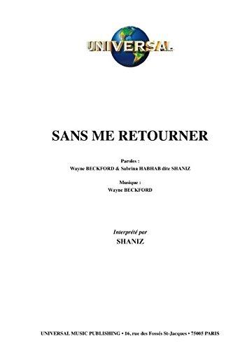 SANS ME RETOURNER