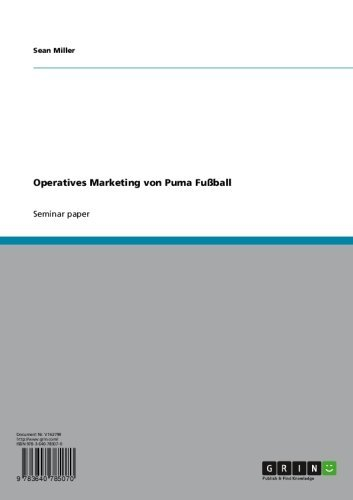 Operatives Marketing von Puma Fußball (English Edition)