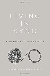 Living in Sync: with Your God-Given Design