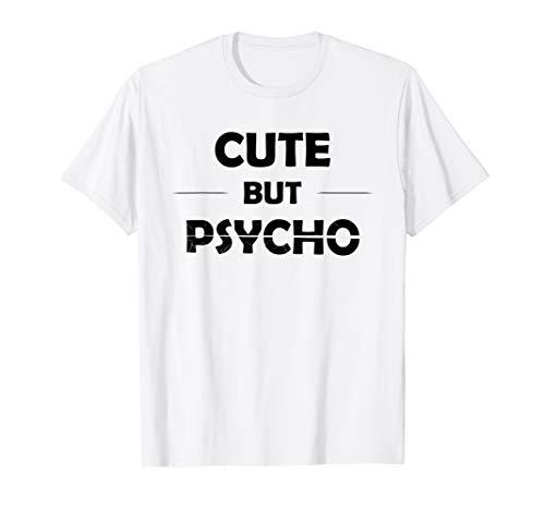 Cute But Psycho T-Shirt - Lustiges sarkastisches Shirt