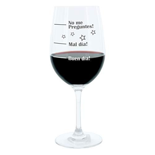 Leonardo Weinglas XL, Buen Día!, Mal Día!, No Preguntes!, Geschenk Stimmungsglas mit lustiger Gravur Auf Spanisch Mood Wein Glas, 610ml