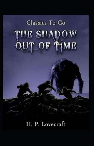 The Shadow Out of Time-Horror Classic(Annotated)