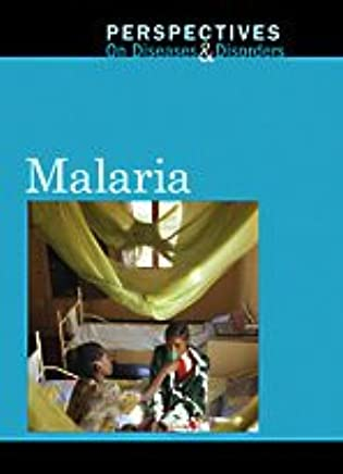 Malaria (Perspectives on Diseases and Disorders)