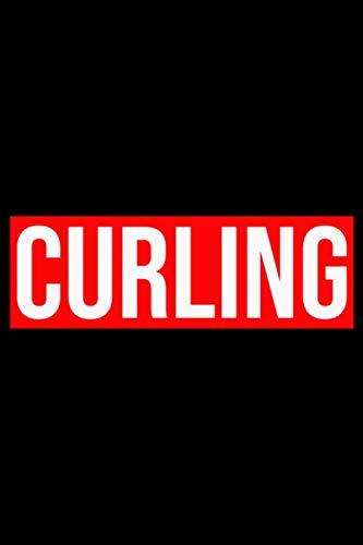 Curling: A5 Liniertes Notizbuch auf 120 Seiten - Curling Notizheft | Geschenkidee für Wintersport Freunde, Vereine und Mannschaften