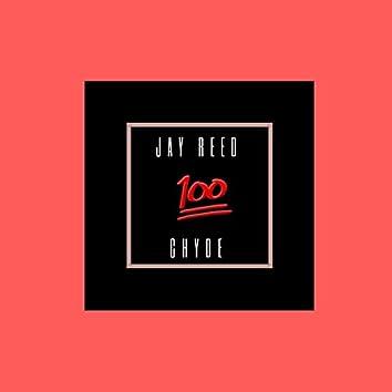 100 (feat. Chyde)