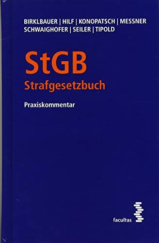 StGB - Strafgesetzbuch: Praxiskommentar