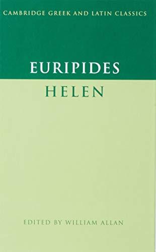 Euripides: 'Helen' (Cambridge Greek and Latin Classics)