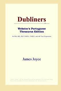 Dubliners (Webster's Portuguese Thesaurus Edition)