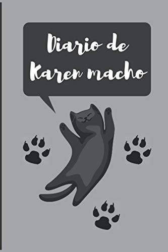 Diario de Karen macho es el regalo perfecto para hombres o niños amantes de los gatos notebook-journal