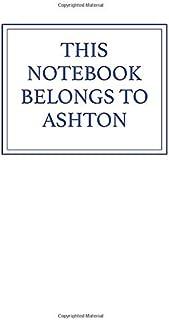 This Notebook Belongs to Ashton
