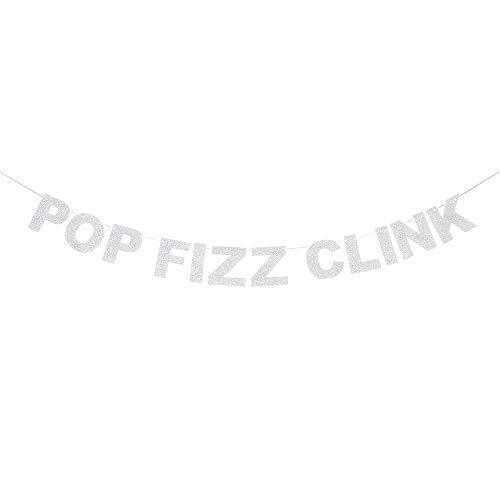 Pop Fizz Clink Silver Glitter Banner Bachelorette Bubbly Bar Wedding Anniversary Party Reception Sign Decoration.