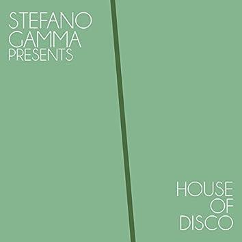 Stefano Gamma Presents House of Disco