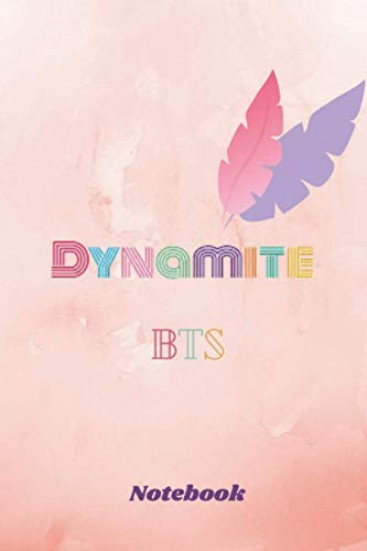 bts dynamite notebook : Notebook& Journal Large (6 x 9 inches) - 110 Pages - for BTS...