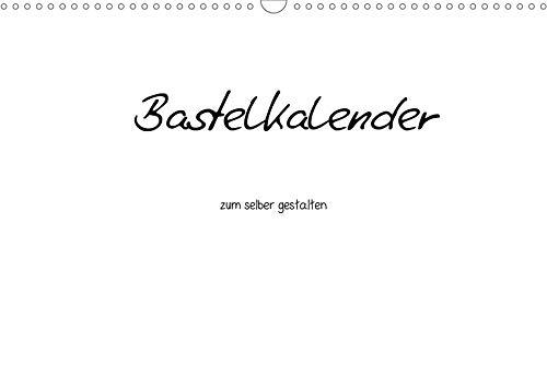Bastelkalender - Weiss (Wandkalender 2021 DIN A3 quer): Bastelkalender - Weiss (Monatskalender, 14 Seiten ) (CALVENDO Hobbys)