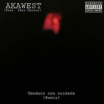 Conduce Con Cuidado (Remix) (Remix)