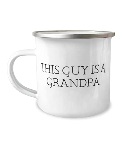 Sarcastic Grandpa, This Guy Is A Grandpa, Motivational Taza Camper de 12 onzas para abuelo de nieto