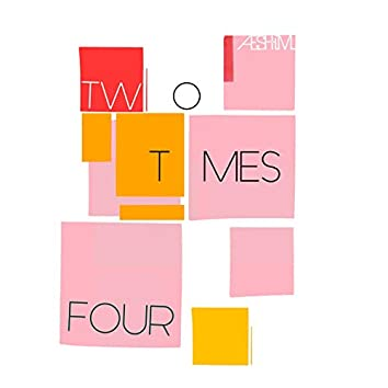 Two Times Four