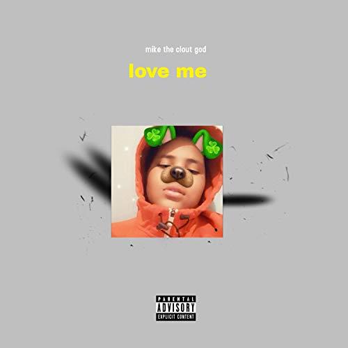 love me [Explicit]