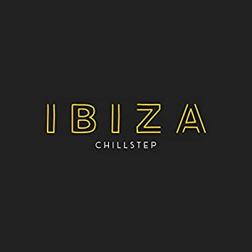 Ibiza Chillstep: Discover The Summer Rhythms of Electronic Chill Music of the Balearic Islands