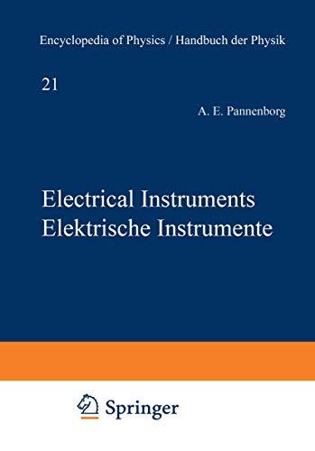 Electrical Instruments / Elektrische Instrumente (Handbuch der Physik Encyclopedia of Physics (4 / 23))