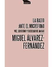 La radio ante el micrófono: Voz, erotismo y sociedad de masas: 19 (Paper)