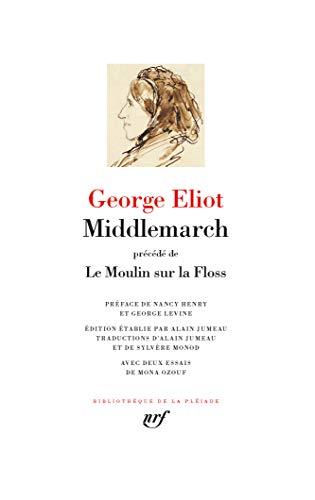 Middlemarch / Le Moulin sur la Floss: Précédé de Le Moulin sur la Floss