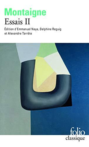 Essais (Tome 2-Livre second)