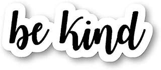 "Be Kind - Inspirational Quotes Magnets Car Refrigerator Metal Sign Magnetic Vinyl 5"""