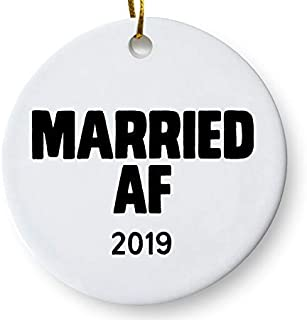 Married AF 2019 Funny Wedding Christmas Holiday Gift for Newlywed Couples 3 Inch Flat Ceramic Ornament with Gift Box