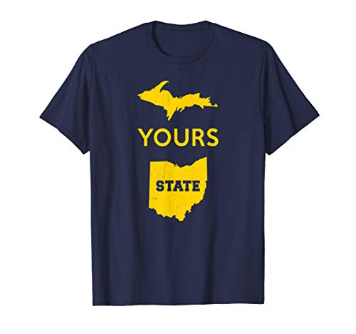 UP Yours State of Ohio Funny Anti OH pro Michigan Meme T-Shirt