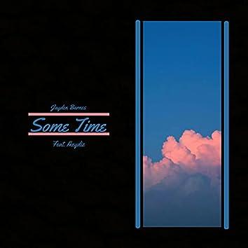 Some Time (feat. Ikeydiz)