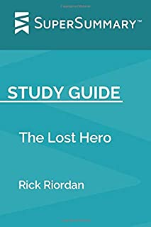 Study Guide: The Lost Hero by Rick Riordan (SuperSummary)